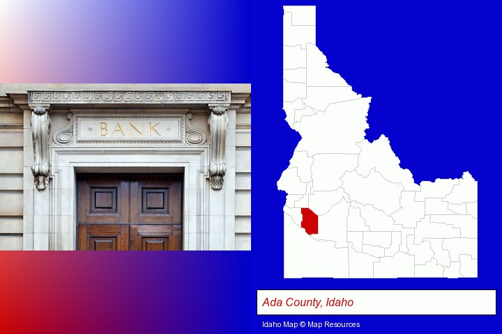 a bank building; Ada County, Idaho highlighted in red on a map