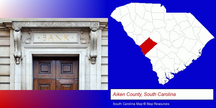 a bank building; Aiken County, South Carolina highlighted in red on a map