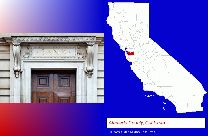 a bank building; Alameda County, California highlighted in red on a map