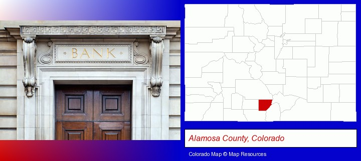 a bank building; Alamosa County, Colorado highlighted in red on a map