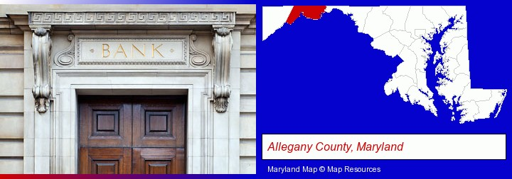a bank building; Allegany County, Maryland highlighted in red on a map