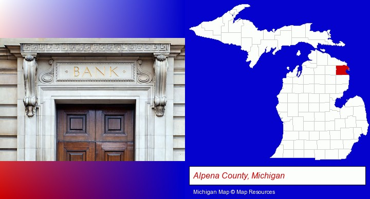 a bank building; Alpena County, Michigan highlighted in red on a map