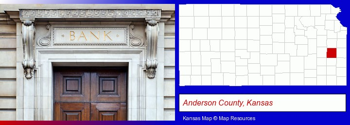 a bank building; Anderson County, Kansas highlighted in red on a map