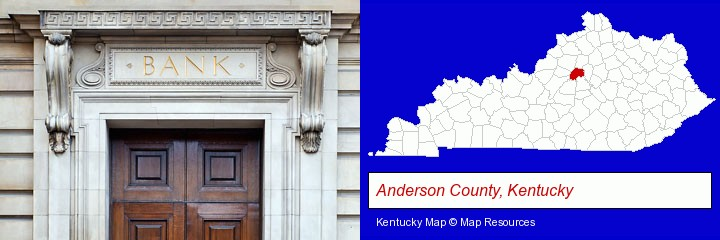 a bank building; Anderson County, Kentucky highlighted in red on a map