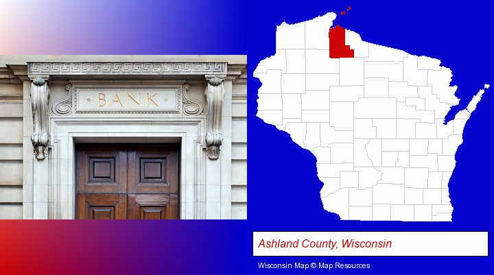 a bank building; Ashland County, Wisconsin highlighted in red on a map