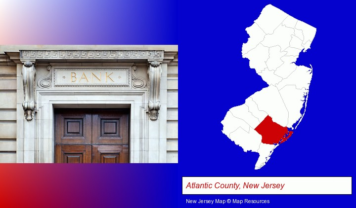 a bank building; Atlantic County, New Jersey highlighted in red on a map