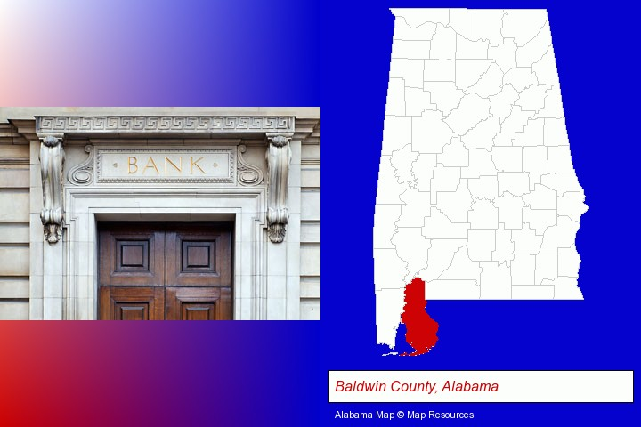 a bank building; Baldwin County, Alabama highlighted in red on a map