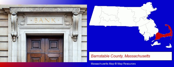 a bank building; Barnstable County, Massachusetts highlighted in red on a map