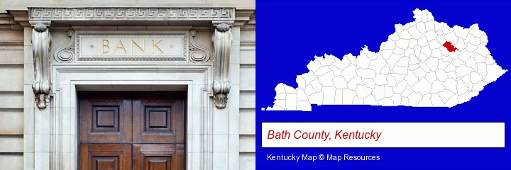 a bank building; Bath County, Kentucky highlighted in red on a map