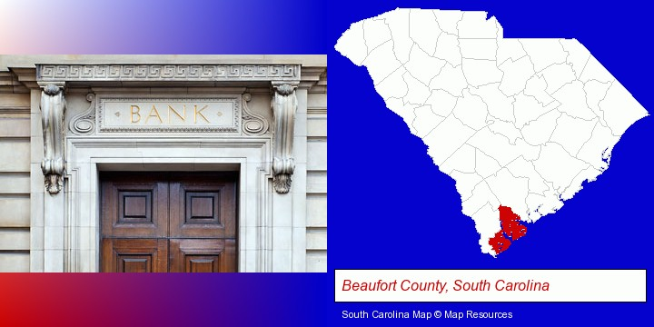 a bank building; Beaufort County, South Carolina highlighted in red on a map