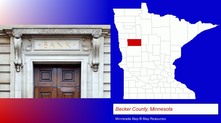 a bank building; Becker County, Minnesota highlighted in red on a map