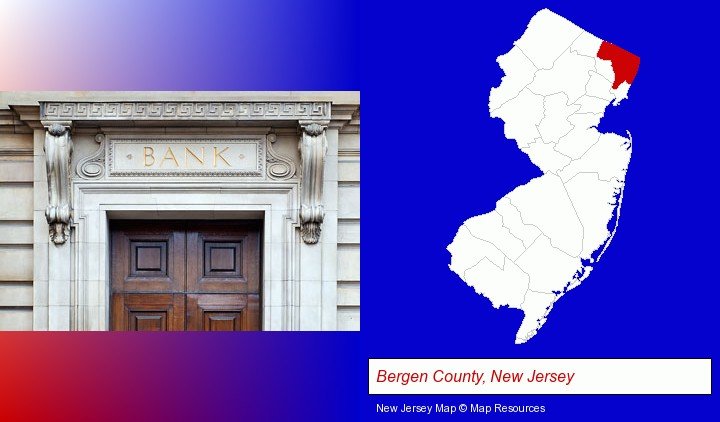 a bank building; Bergen County, New Jersey highlighted in red on a map