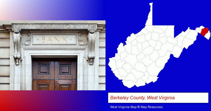 a bank building; Berkeley County, West Virginia highlighted in red on a map