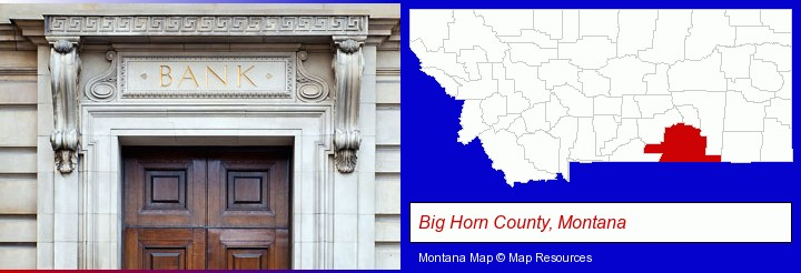 a bank building; Big Horn County, Montana highlighted in red on a map