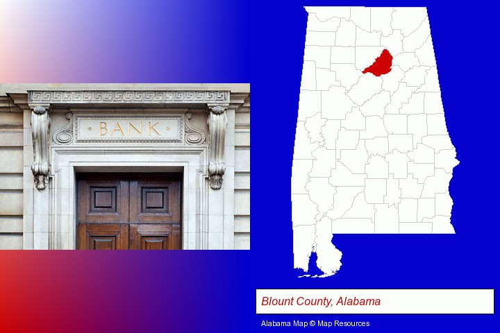 a bank building; Blount County, Alabama highlighted in red on a map