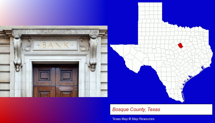 a bank building; Bosque County, Texas highlighted in red on a map