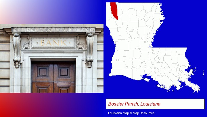a bank building; Bossier Parish, Louisiana highlighted in red on a map