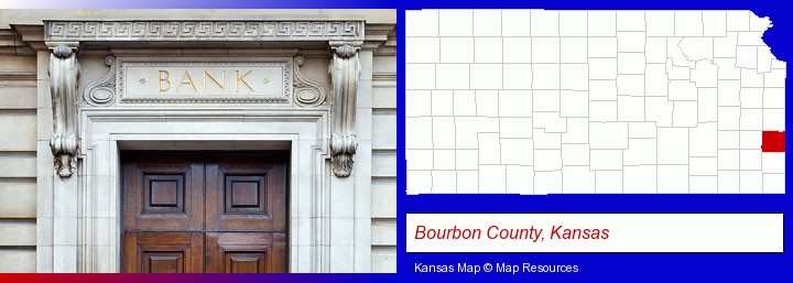 a bank building; Bourbon County, Kansas highlighted in red on a map