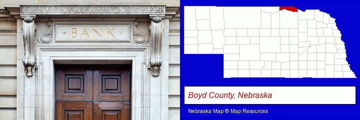 a bank building; Boyd County, Nebraska highlighted in red on a map