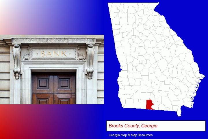a bank building; Brooks County, Georgia highlighted in red on a map