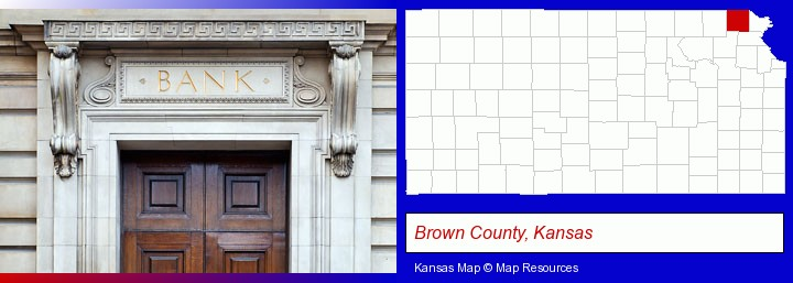 a bank building; Brown County, Kansas highlighted in red on a map