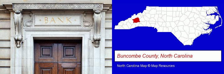 a bank building; Buncombe County, North Carolina highlighted in red on a map