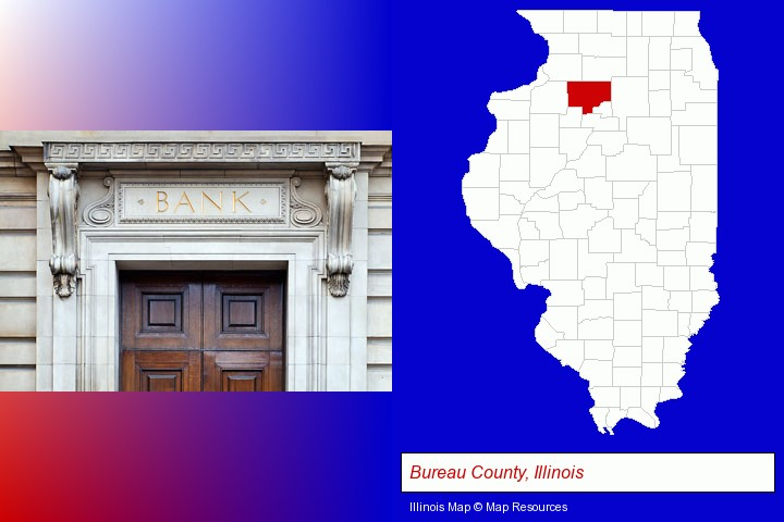 a bank building; Bureau County, Illinois highlighted in red on a map
