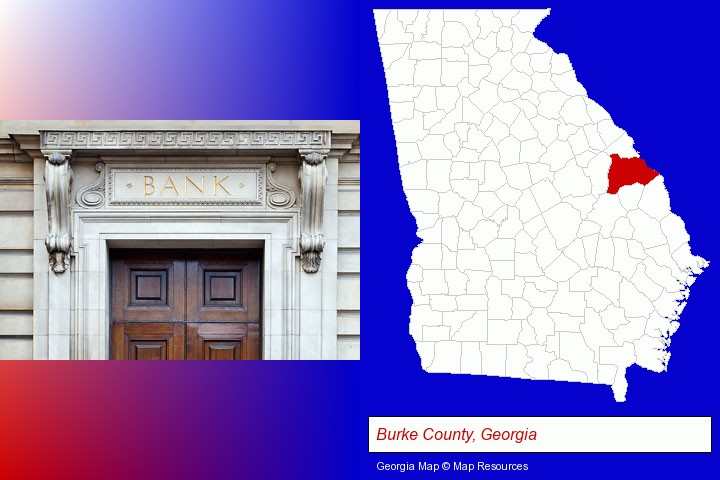 a bank building; Burke County, Georgia highlighted in red on a map