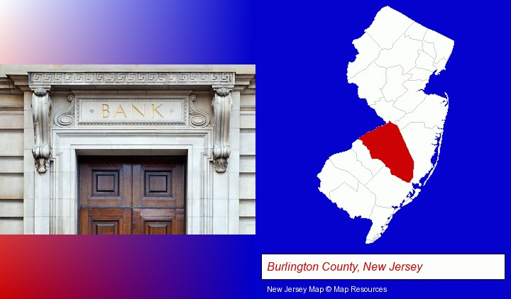 a bank building; Burlington County, New Jersey highlighted in red on a map
