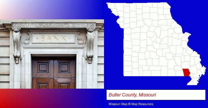 a bank building; Butler County, Missouri highlighted in red on a map