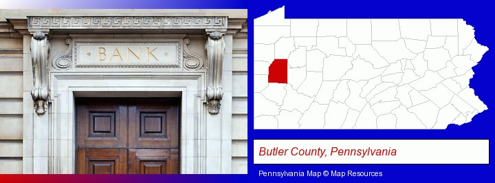 a bank building; Butler County, Pennsylvania highlighted in red on a map