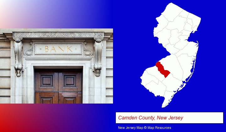 a bank building; Camden County, New Jersey highlighted in red on a map