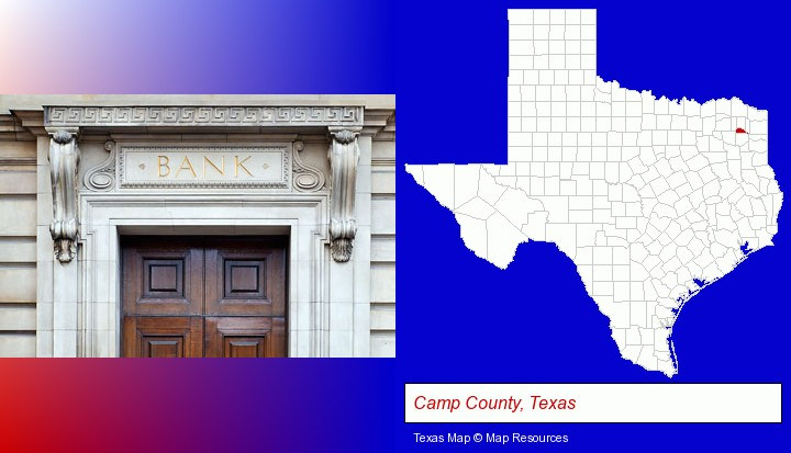a bank building; Camp County, Texas highlighted in red on a map