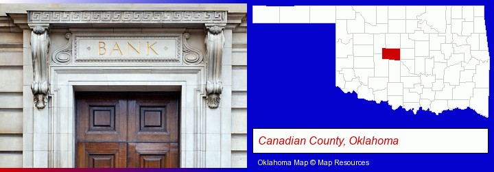 a bank building; Canadian County, Oklahoma highlighted in red on a map