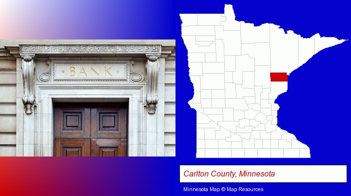 a bank building; Carlton County, Minnesota highlighted in red on a map