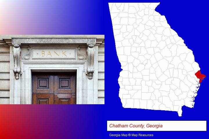 a bank building; Chatham County, Georgia highlighted in red on a map