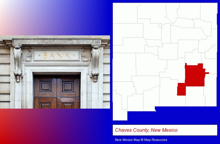 a bank building; Chaves County, New Mexico highlighted in red on a map