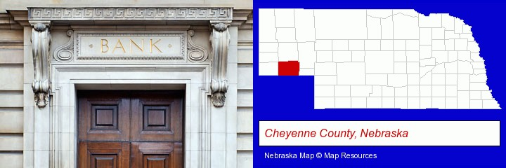a bank building; Cheyenne County, Nebraska highlighted in red on a map