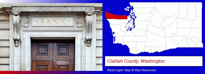 a bank building; Clallam County, Washington highlighted in red on a map