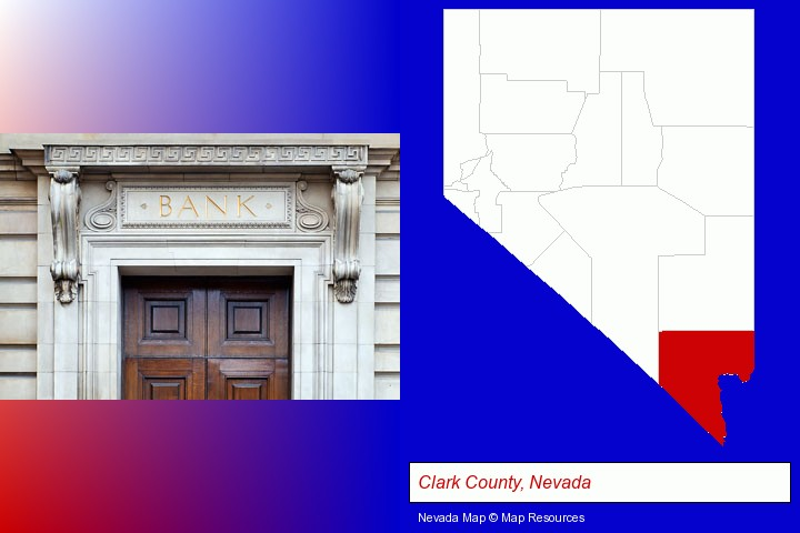 a bank building; Clark County, Nevada highlighted in red on a map