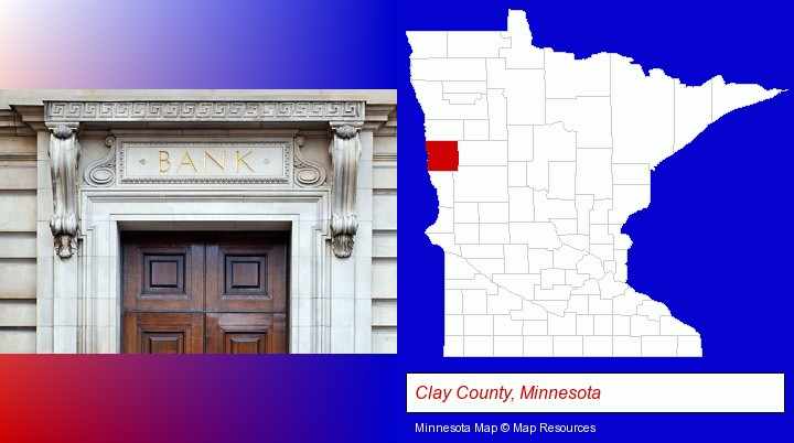 a bank building; Clay County, Minnesota highlighted in red on a map
