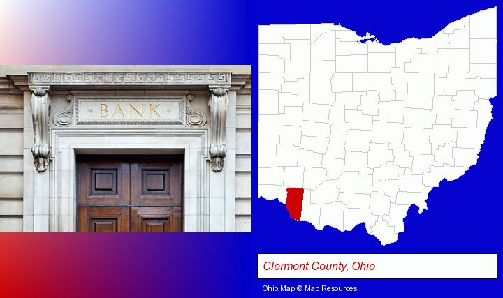 a bank building; Clermont County, Ohio highlighted in red on a map