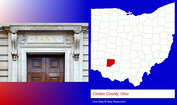 a bank building; Clinton County, Ohio highlighted in red on a map