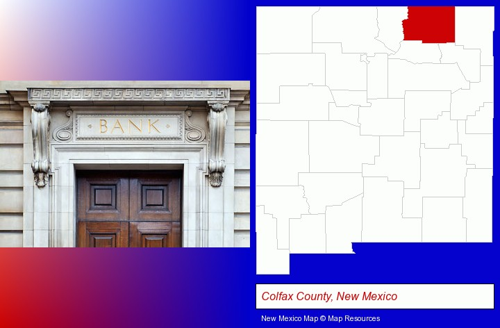 a bank building; Colfax County, New Mexico highlighted in red on a map