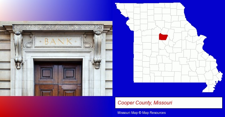 a bank building; Cooper County, Missouri highlighted in red on a map