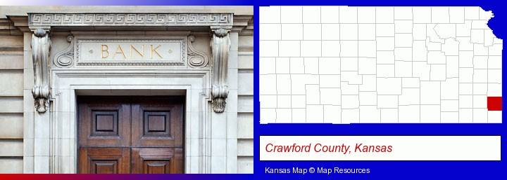 a bank building; Crawford County, Kansas highlighted in red on a map