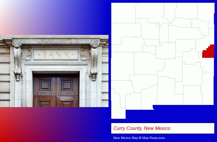 a bank building; Curry County, New Mexico highlighted in red on a map