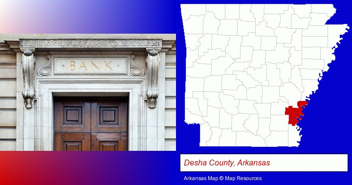 a bank building; Desha County, Arkansas highlighted in red on a map