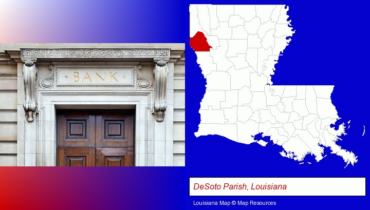a bank building; DeSoto Parish, Louisiana highlighted in red on a map