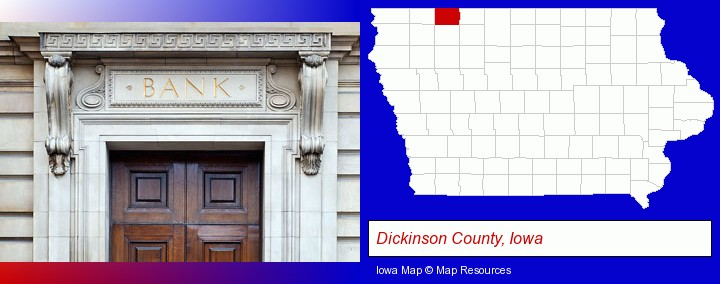 a bank building; Dickinson County, Iowa highlighted in red on a map